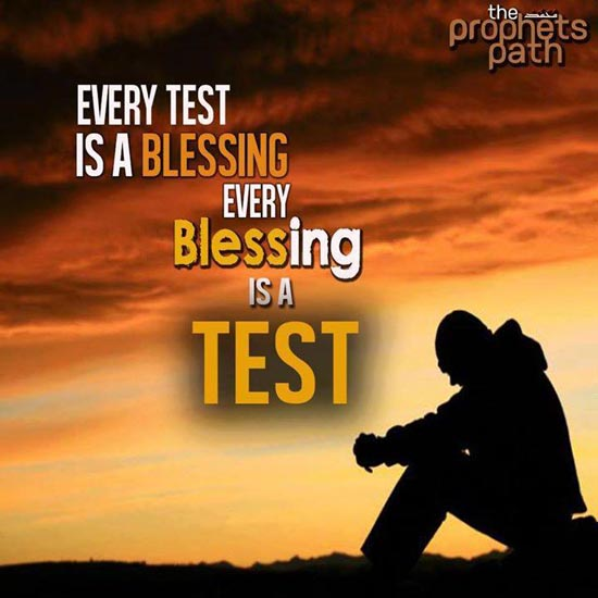 life is a blessing of allah By rabia mills introduction life: a cacophony of trial and tribulation  my basic belief is that everything is a blessing from allah swt and that he takes the.