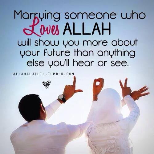200 islamic love quotes on muslim marriage for husband wife to be marrying someone who loves allah will show you more about your future than anything else youll hear or see m4hsunfo